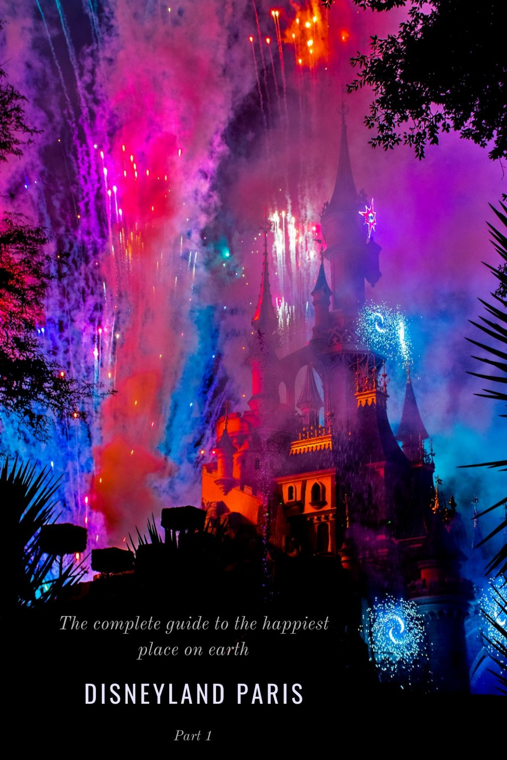 The complete guide to the happiest place on earth - Disneyland Paris! Part 1